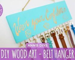 DIY Belt Hanger & Inspirational Wood Art – HGTV Handmade