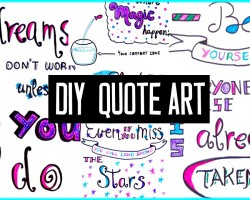 DIY motivational quote art! For your school binder, room decor & more! Tumblr inspired