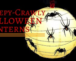 How To Make Creepy-Crawly Halloween Lanterns