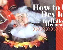 How To Use Dry Ice for Halloween Decorations