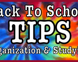 Back To School TIPS! Organization & Studying