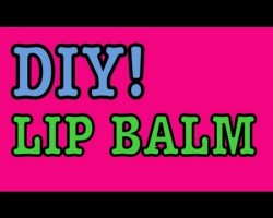 DIY: LipBalm! || Great For Chapped/Dry Lips!