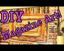 DIY: Magazine Art #1! (Recycle Magazines)