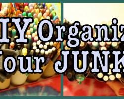 DIY: Organize Your JUNK!