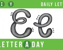 A Letter A Day // New Letters Every Day! Today's Letter: E