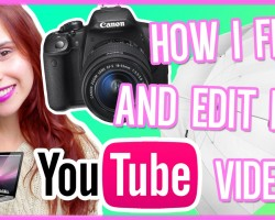 How I Film & Edit My Youtube Videos! Camera, Intros, Overlays & more! DIYlover