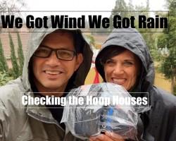 We Got WIND We got RAIN – Checking the Hoop Houses