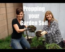 $10 Garden Series #8 – How to Prepare Your Garden Soil for Planting Vegetables